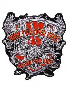 Ride forever free biker for life